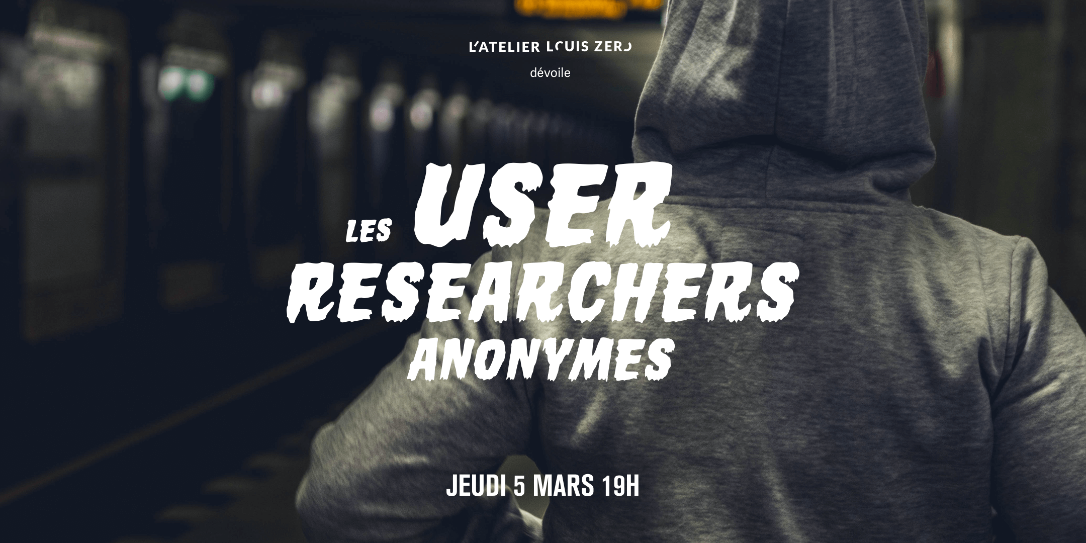Les User Researchers Anonymes